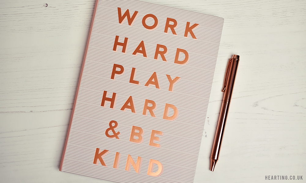 Three Diaries for 2018 | Oliver Bonas Work Hard, Play Hard & Be Kind 2018 Diary